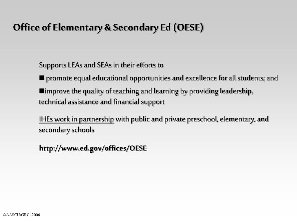 Office of Elementary & Secondary Ed (OESE)