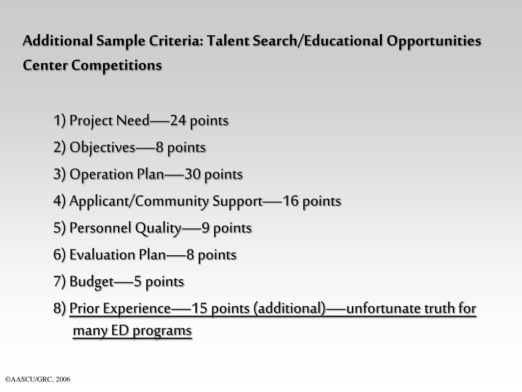 Additional Sample Criteria: Talent Search/Educational Opportunities Center Competitions