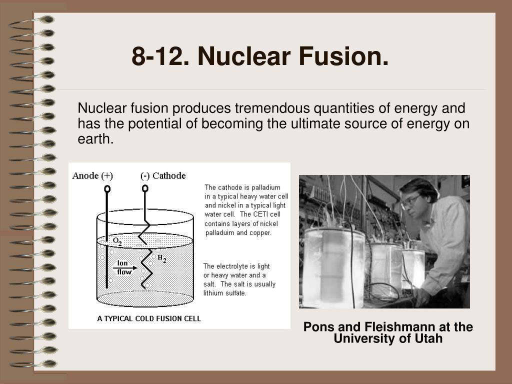 8-12. Nuclear Fusion.