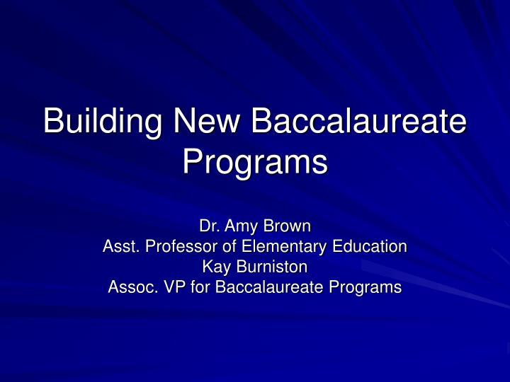 Building new baccalaureate programs