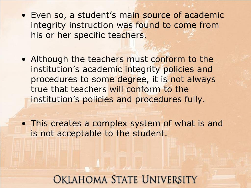 Even so, a student's main source of academic integrity instruction was found to come from his or her specific teachers.