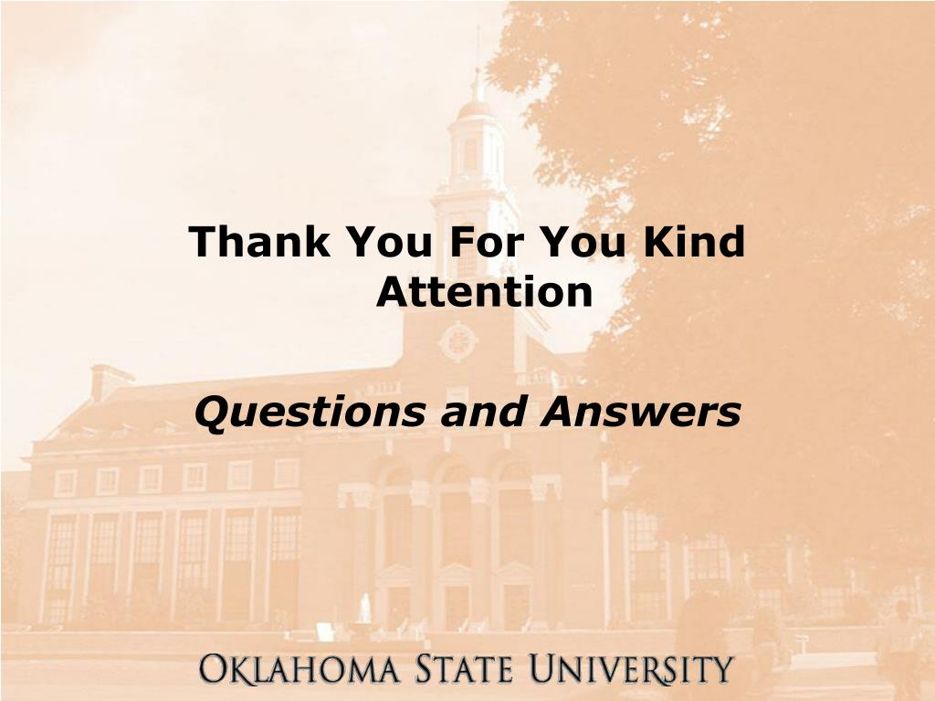 Thank You For You Kind Attention
