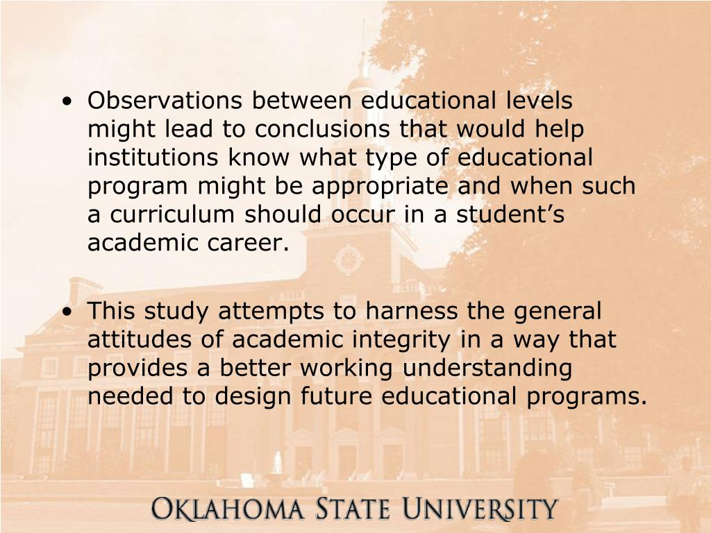 Observations between educational levels might lead to conclusions that would help institutions know what type of educational program might be appropriate and when such a curriculum should occur in a student's academic career.