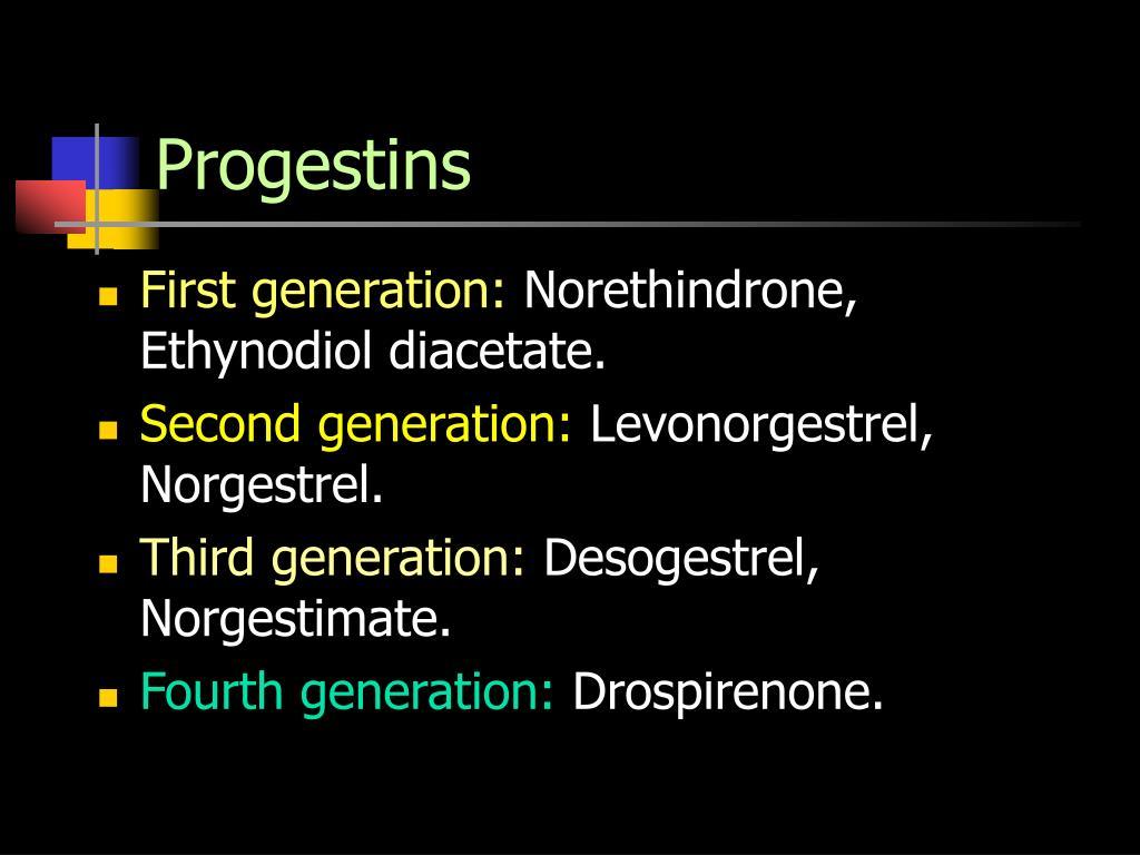 Progestins