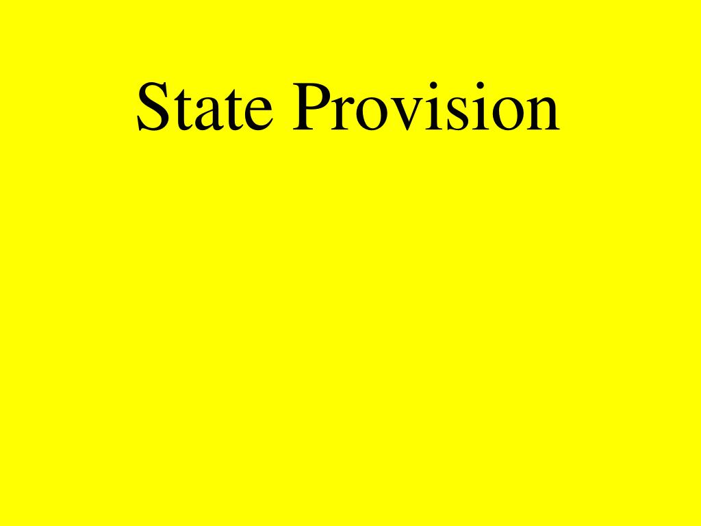 State Provision