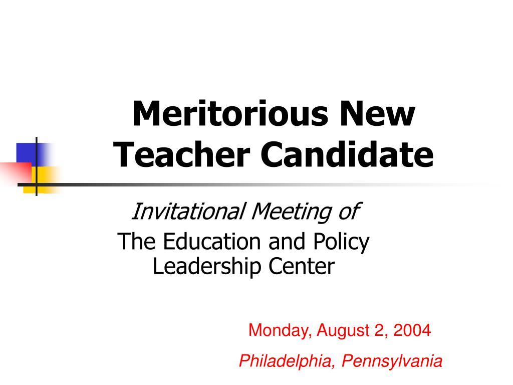 Meritorious New Teacher Candidate