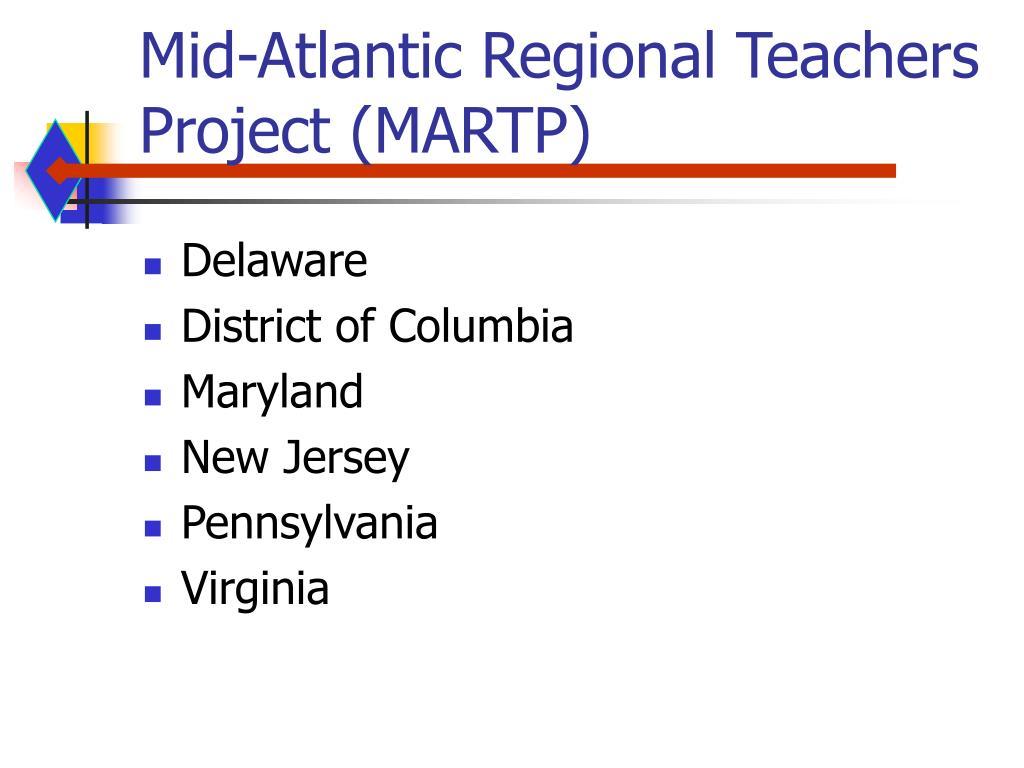 Mid-Atlantic Regional Teachers Project (MARTP)