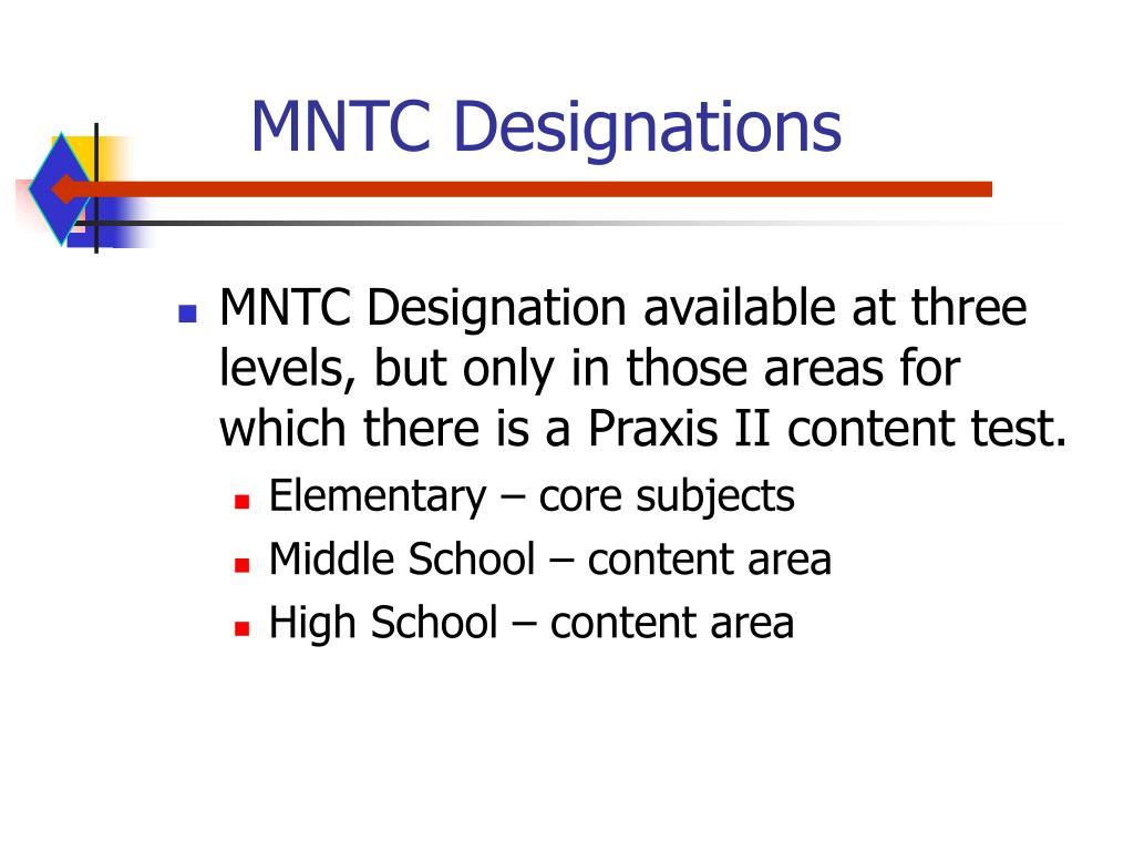 MNTC Designations