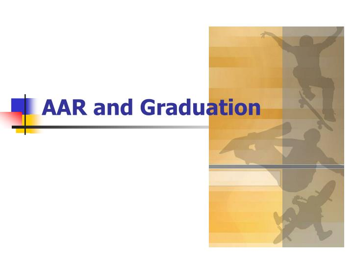 Aar and graduation