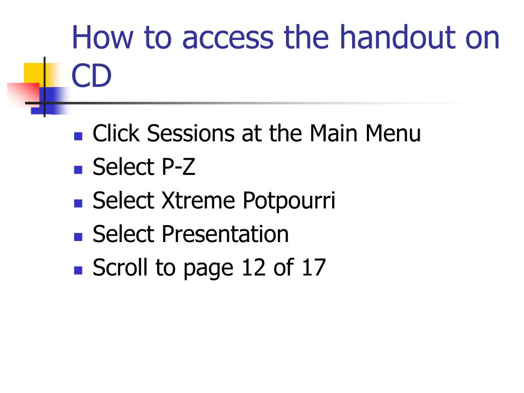 How to access the handout on CD