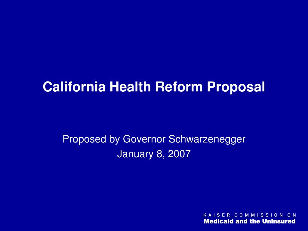 California Health Reform Proposal