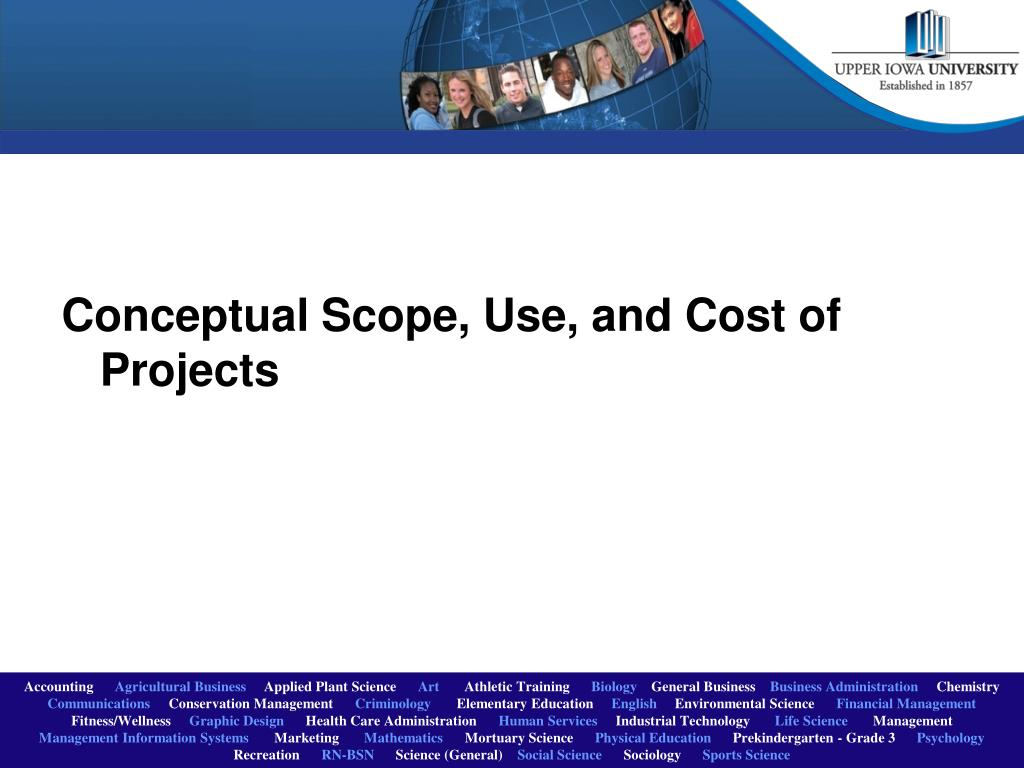 Conceptual Scope, Use, and Cost of Projects
