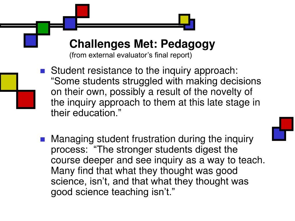 Challenges Met: Pedagogy