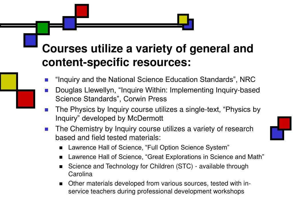 Courses utilize a variety of general and content-specific resources: