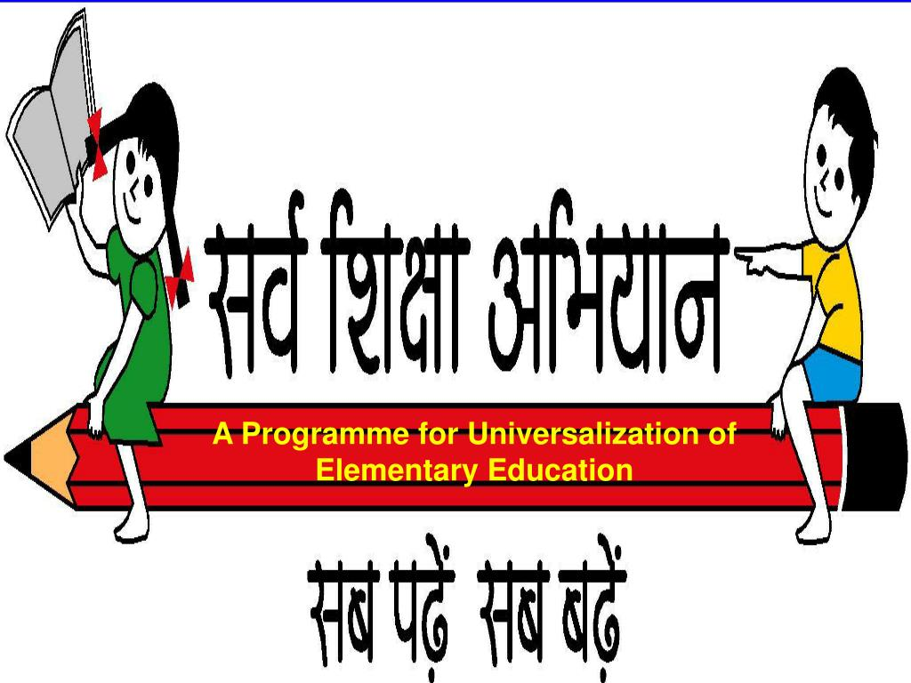 A Programme for Universalization of Elementary Education