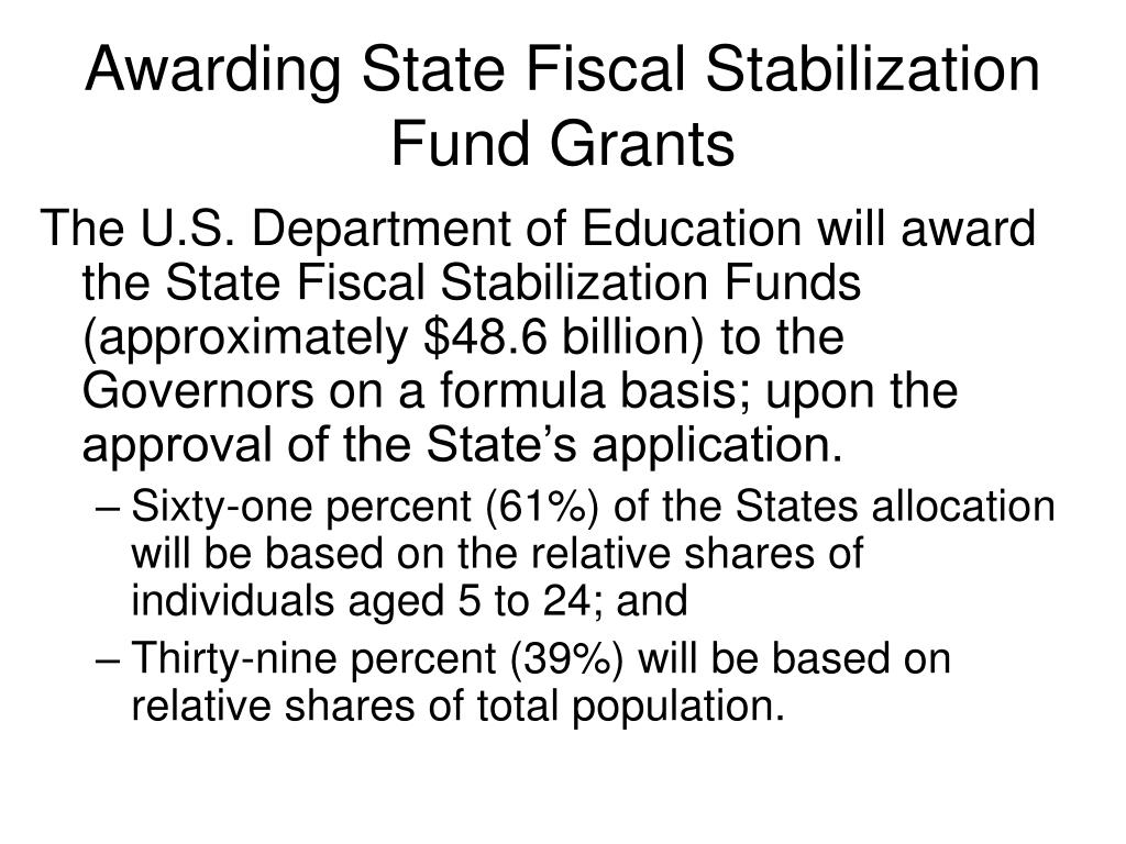 Awarding State Fiscal Stabilization Fund Grants