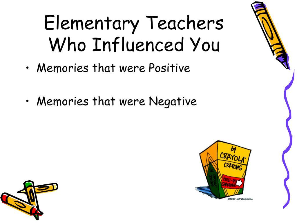 Elementary Teachers Who Influenced You