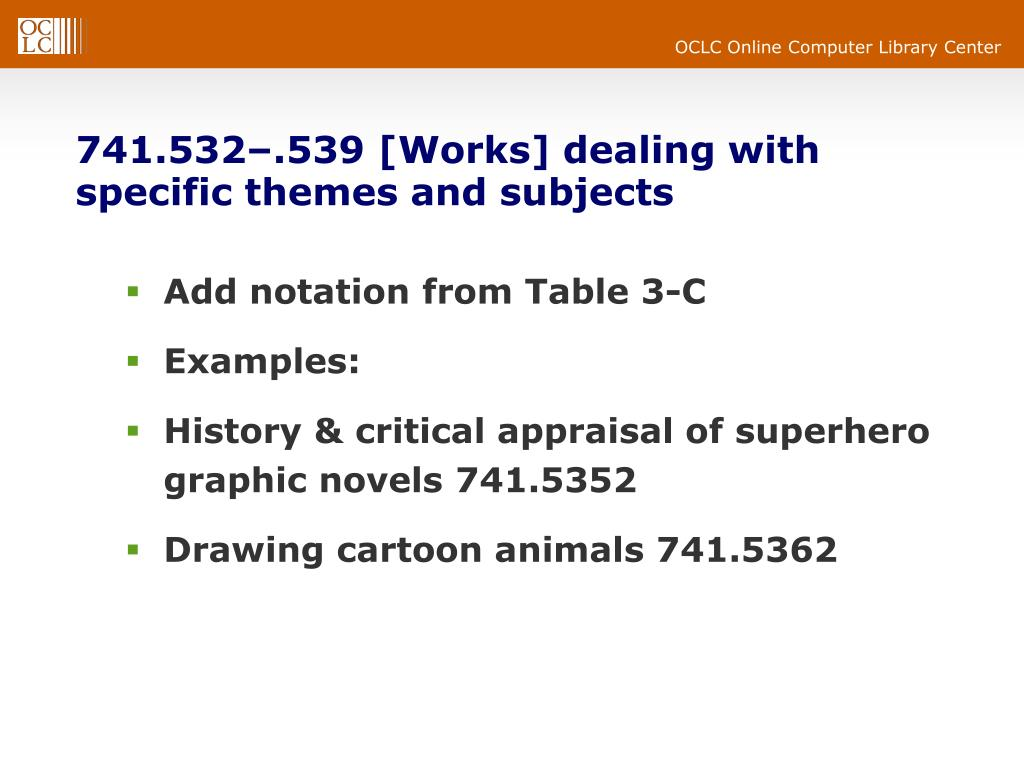741.532–.539 [Works] dealing with specific themes and subjects
