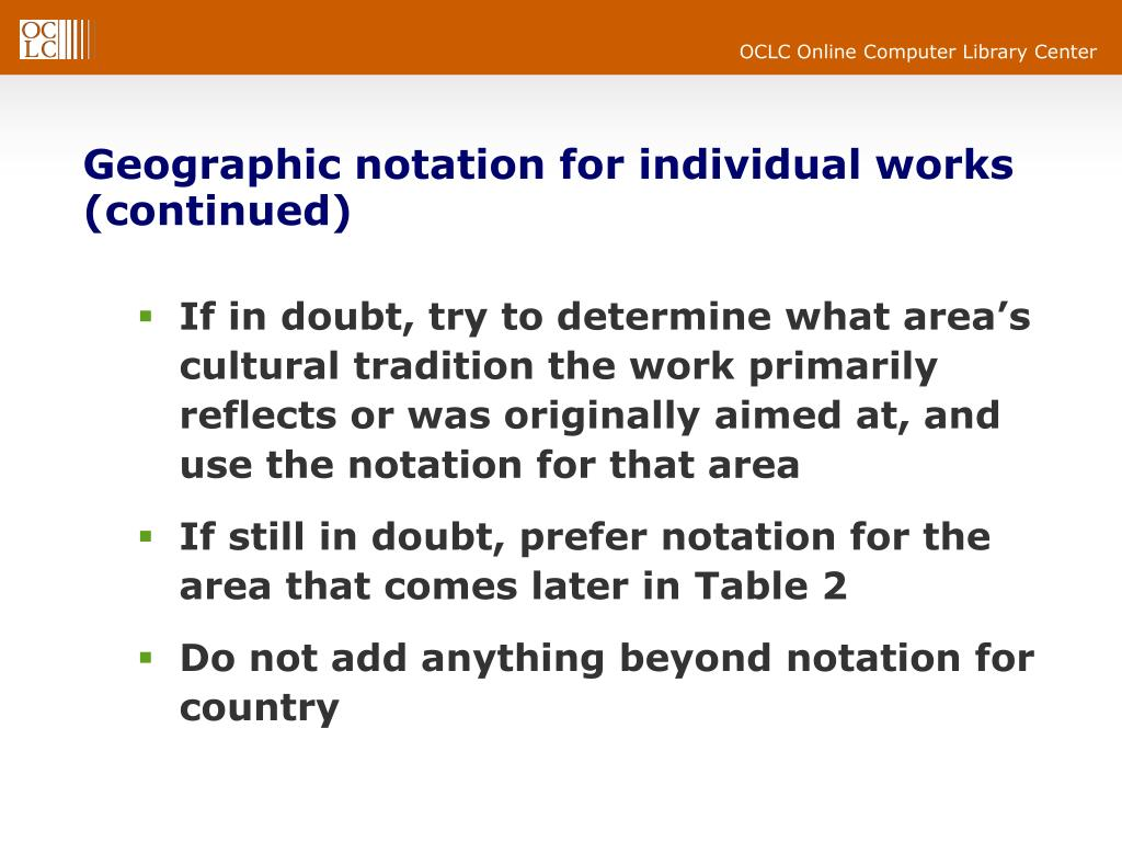 Geographic notation for individual works (continued)