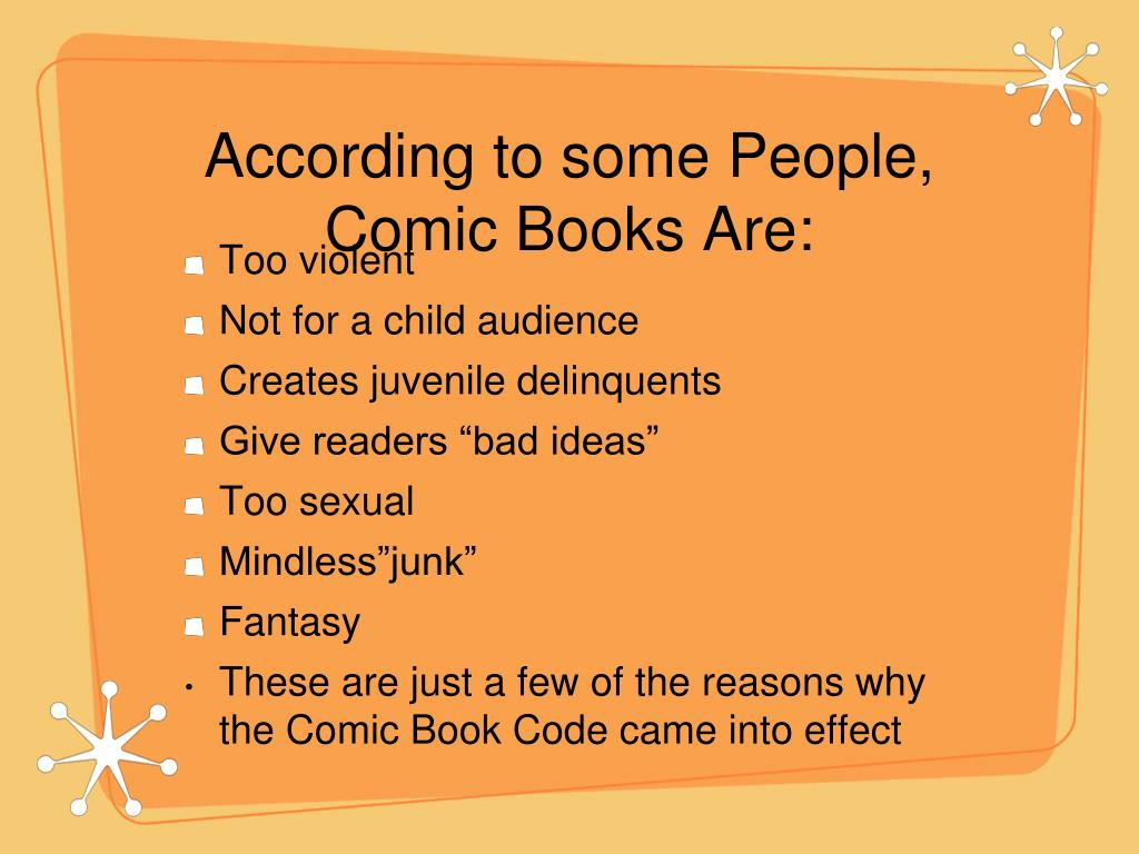 According to some People, Comic Books Are: