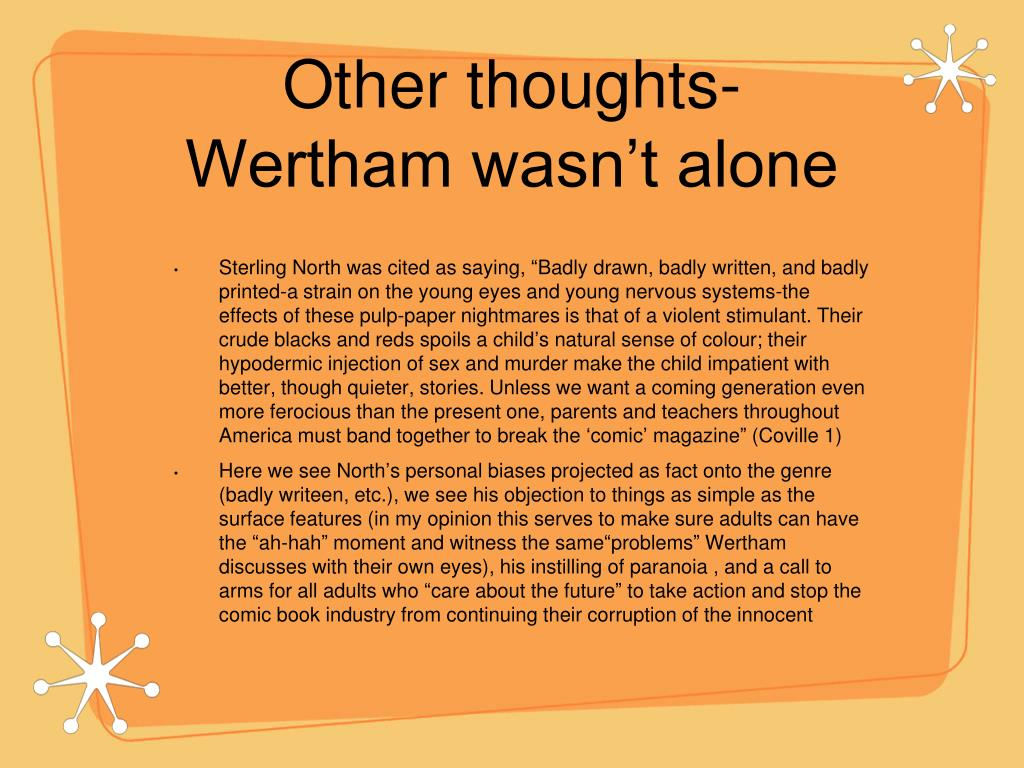 Other thoughts- Wertham wasn't alone