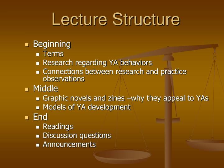 Lecture structure