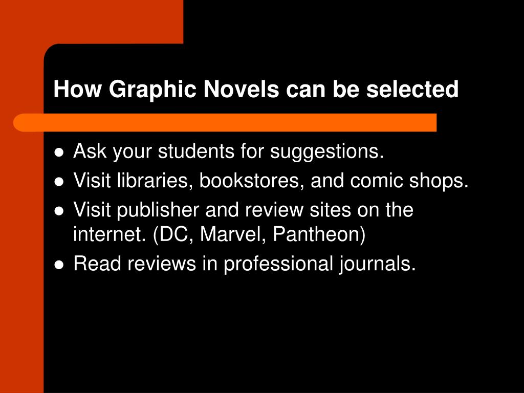 How Graphic Novels can be selected