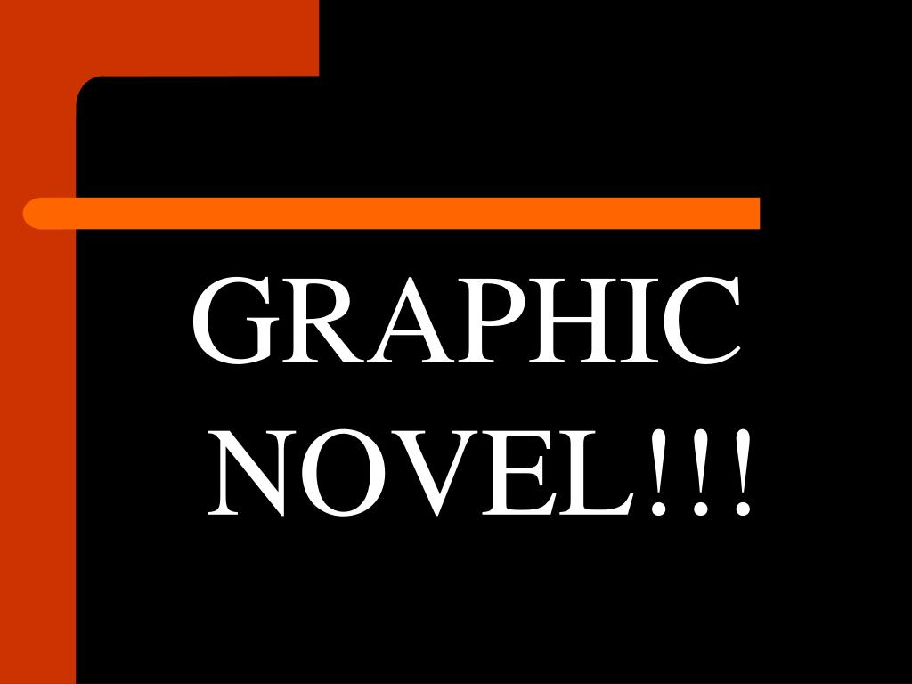 GRAPHIC NOVEL!!!