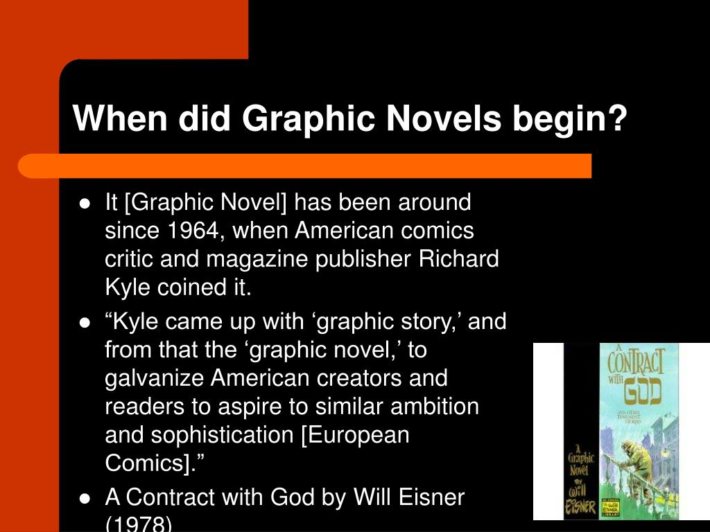 When did Graphic Novels begin?