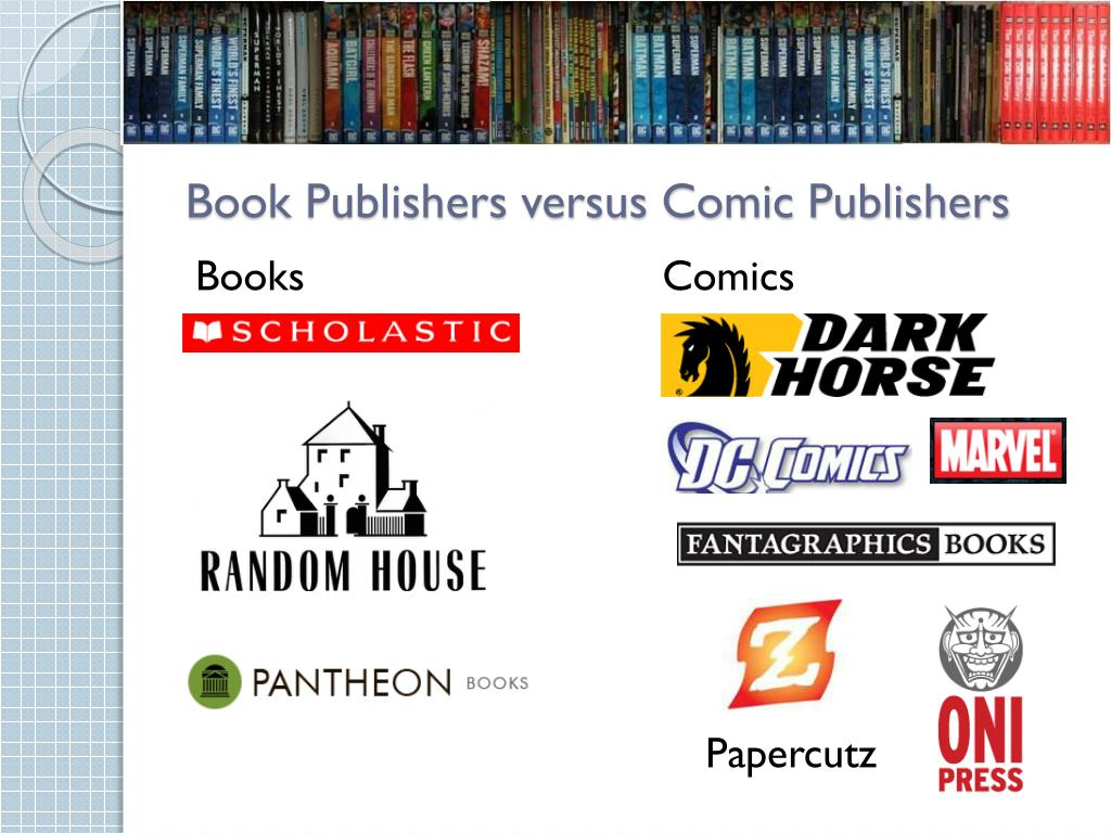 Book Publishers versus Comic Publishers
