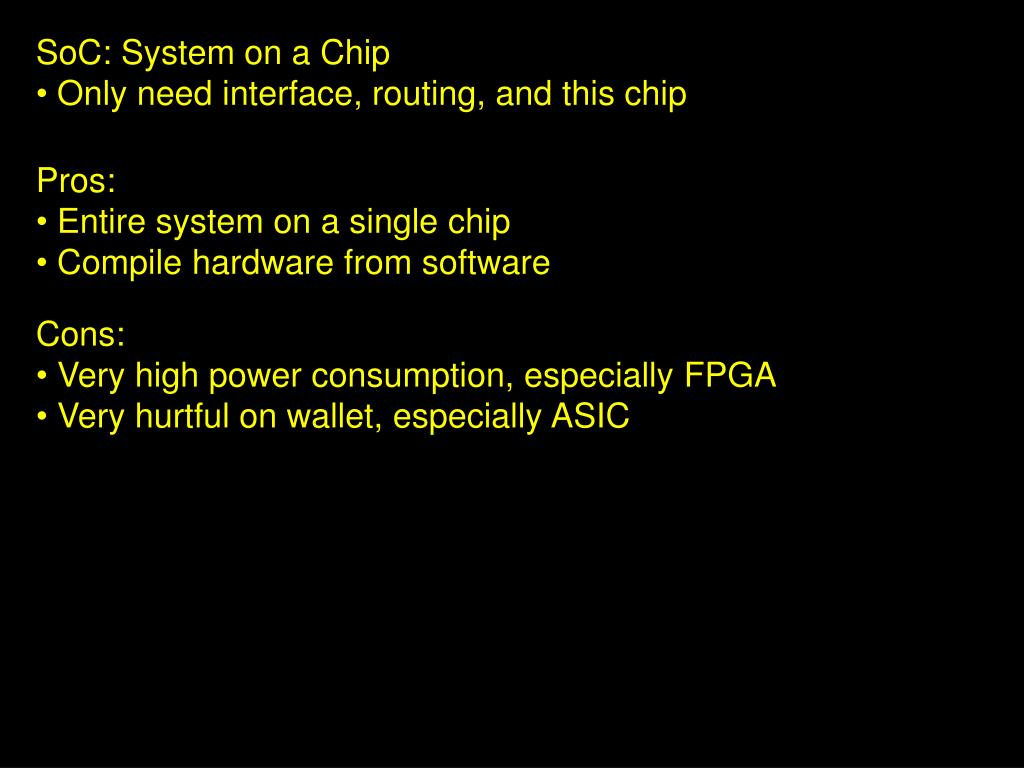 SoC: System on a Chip