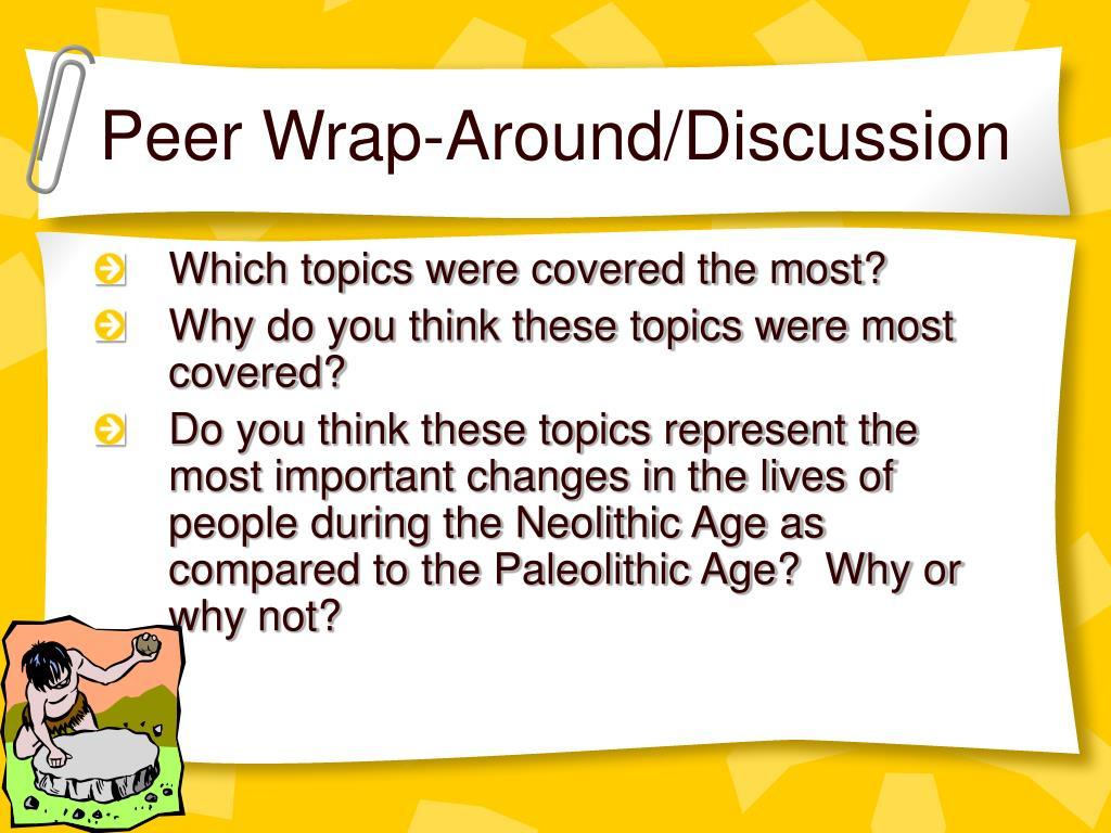 Peer Wrap-Around/Discussion
