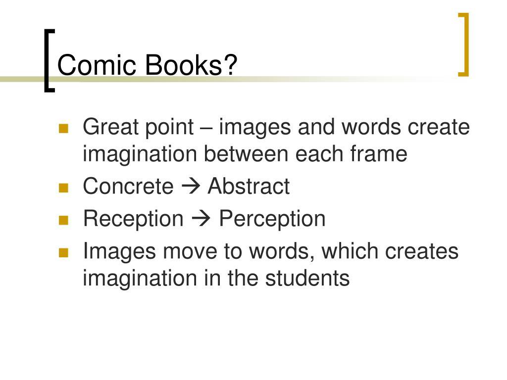 Comic Books?