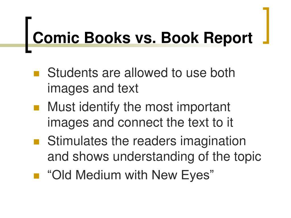 Comic Books vs. Book Report