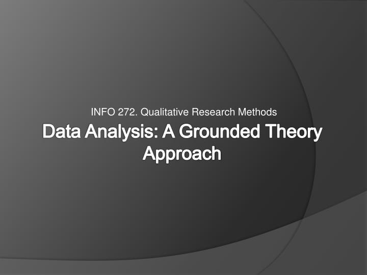 Info 272 qualitative research methods