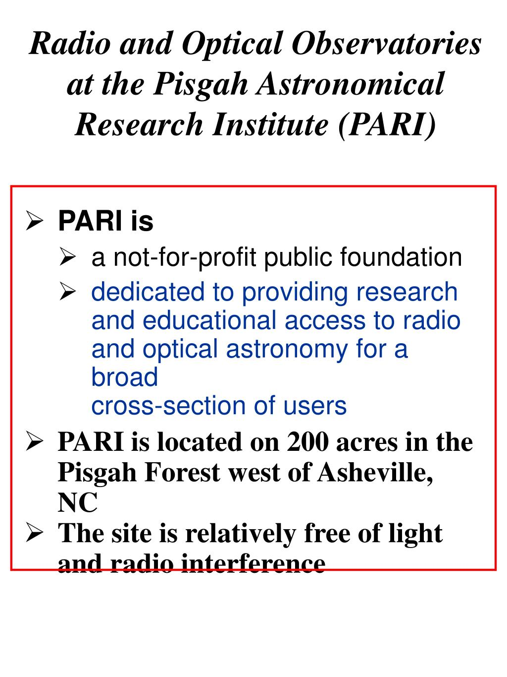 Radio and Optical Observatories at the Pisgah Astronomical Research Institute (PARI)