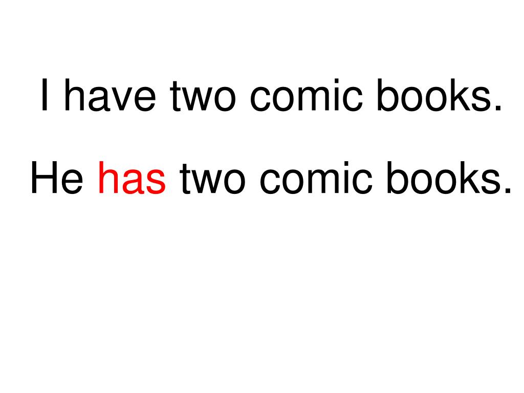 I have two comic books.