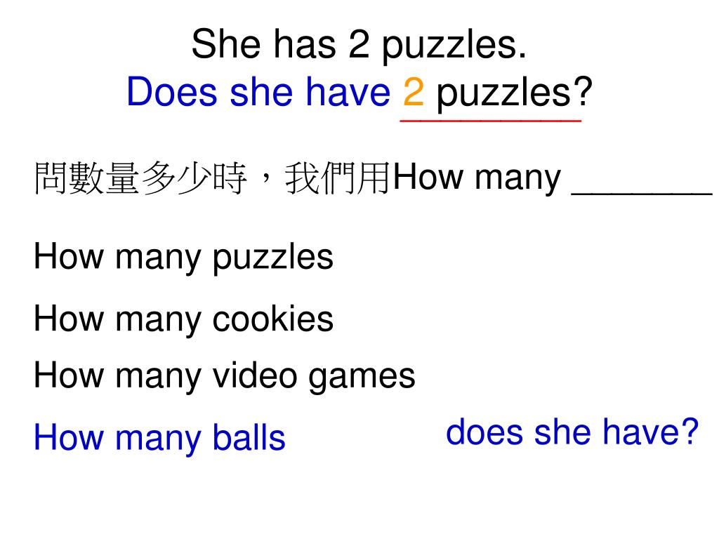 She has 2 puzzles.