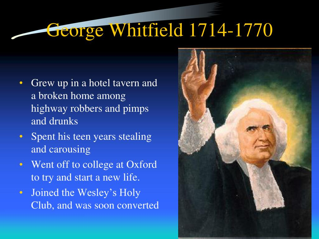 George Whitfield 1714-1770
