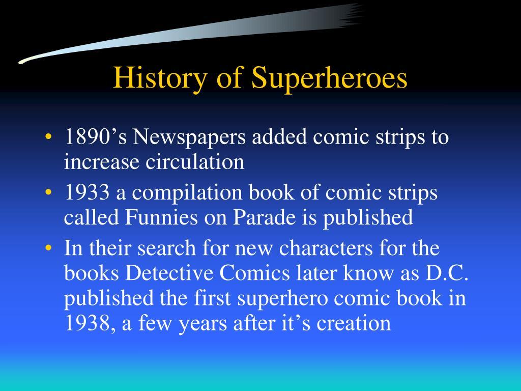 History of Superheroes