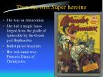 then the first super heroine