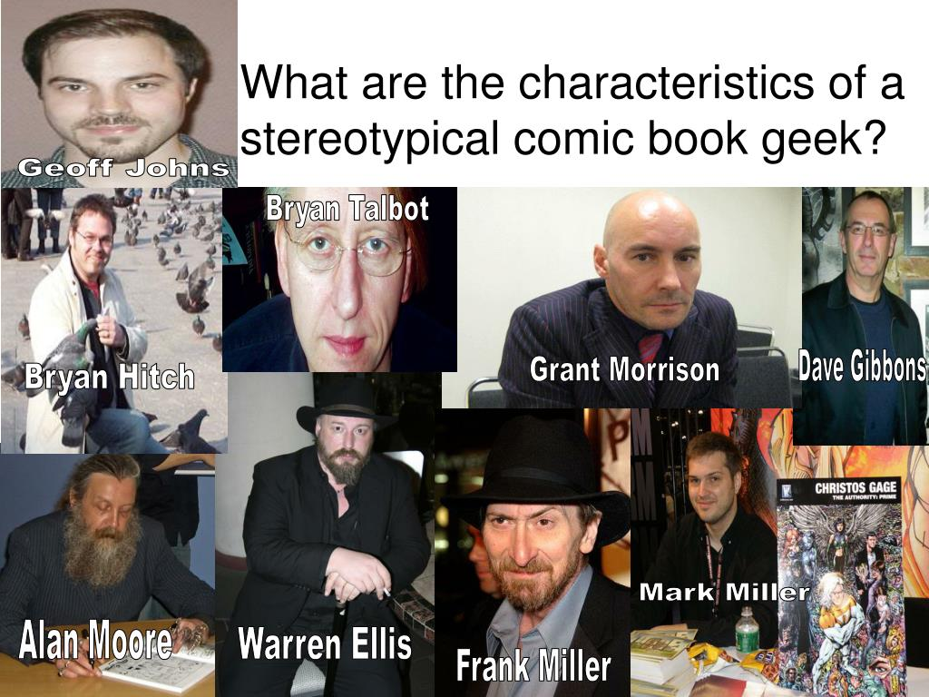 What are the characteristics of a stereotypical comic book geek?