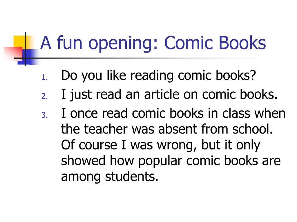 A fun opening: Comic Books