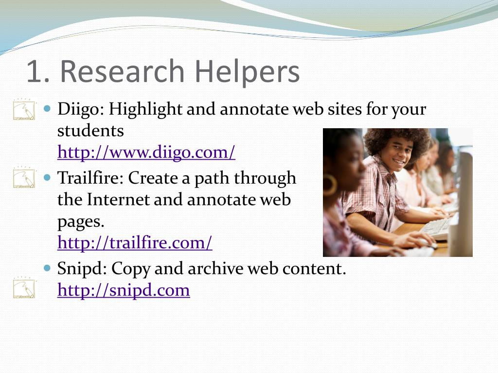 1. Research Helpers
