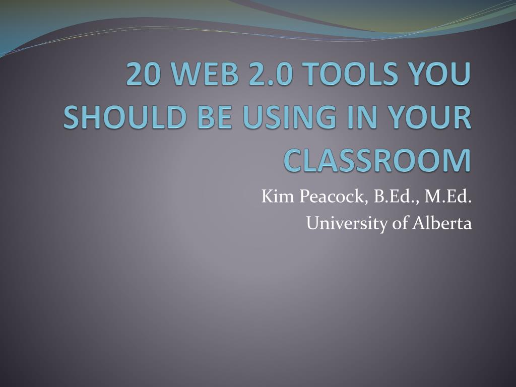 20 web 2 0 tools you should be using in your classroom