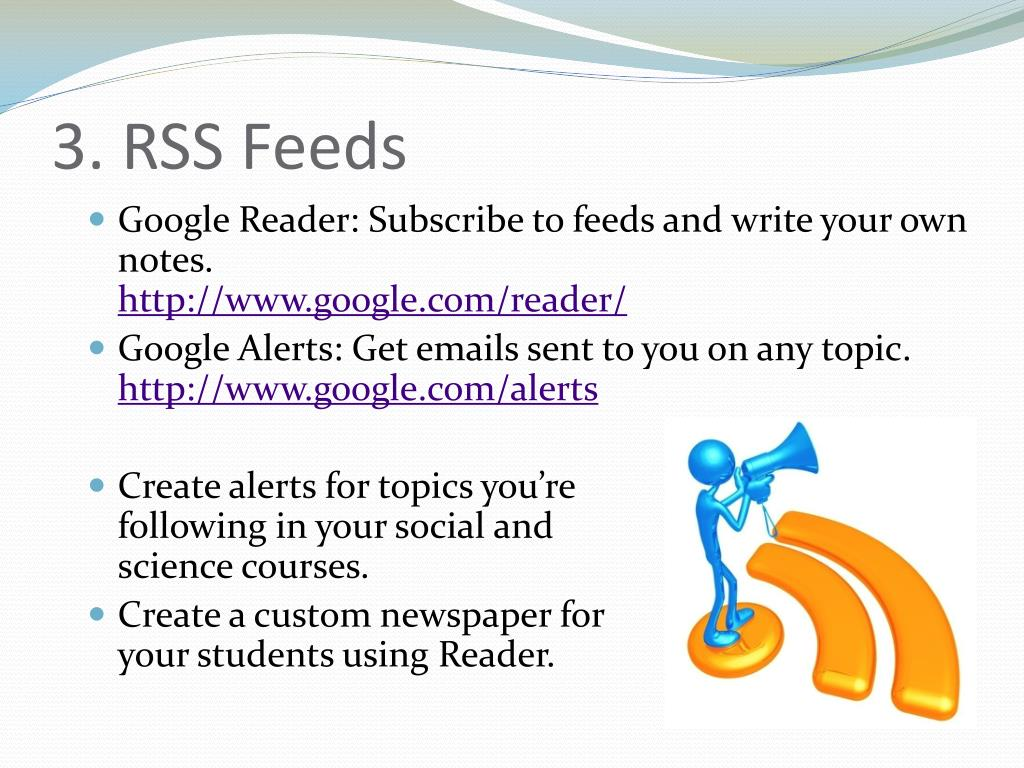 3. RSS Feeds