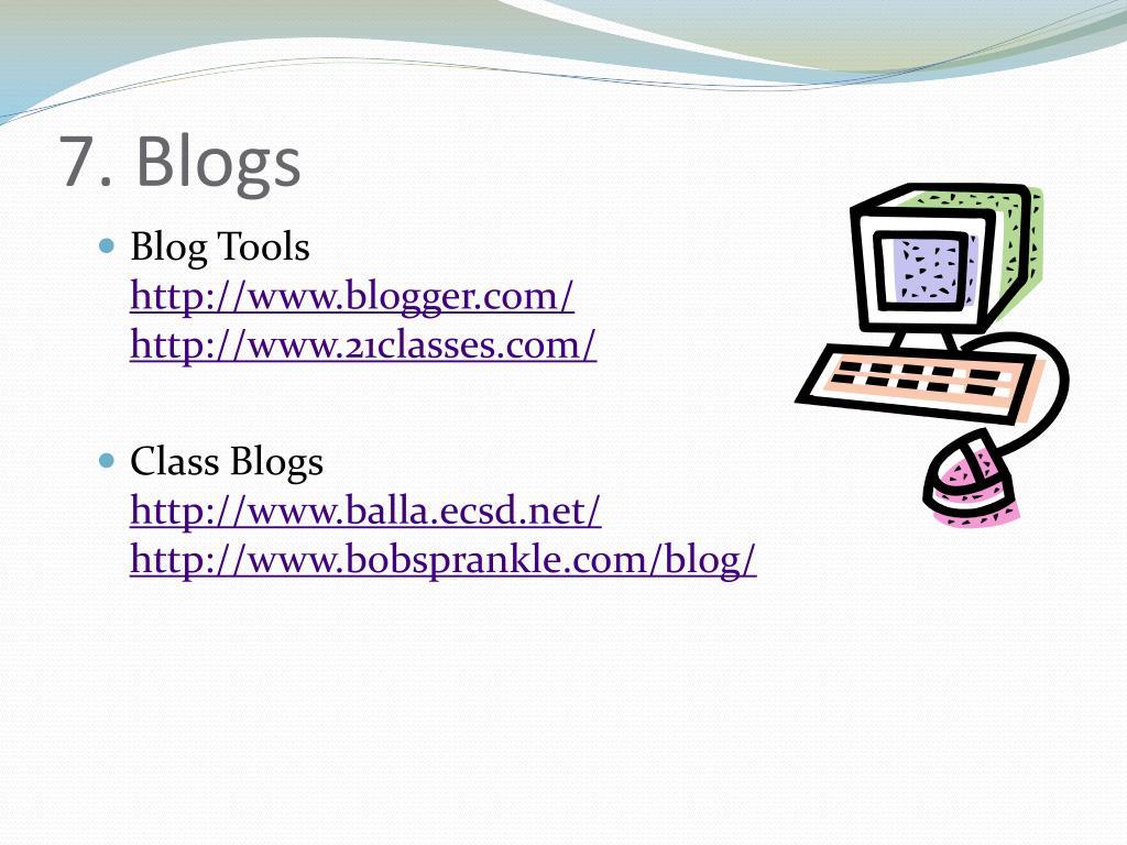 7. Blogs