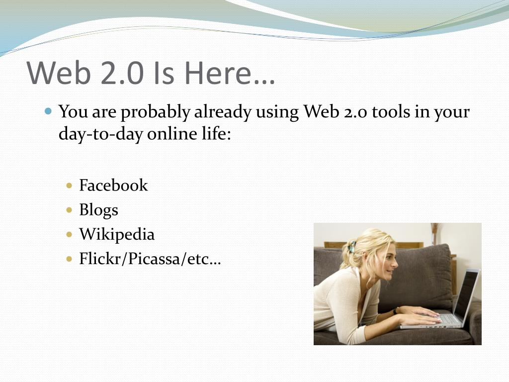Web 2.0 Is Here…