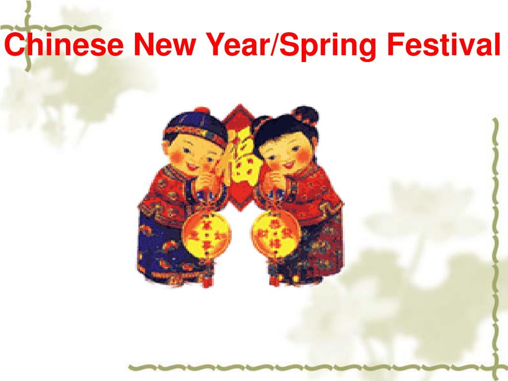 Chinese New Year/Spring Festival