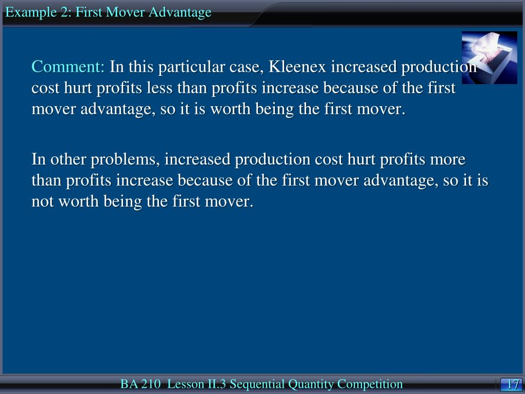 Example 2: First Mover Advantage